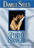 Danielle Steel's A Perfect Stranger