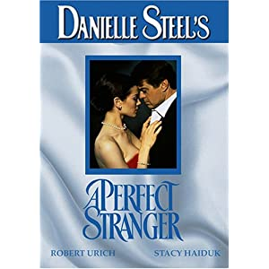 Danielle Steel's A Perfect Stranger movie