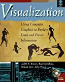 img - for Visualization: Using Computer Graphics to Explore Data and Present Information book / textbook / text book