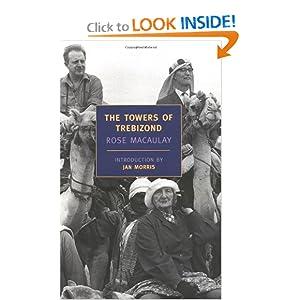 The Towers of Trebizond (New York Review Books Classics) Rose MacAulay and Jan Morris