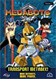 Medabots - Transport Metabee (Vol. 1)