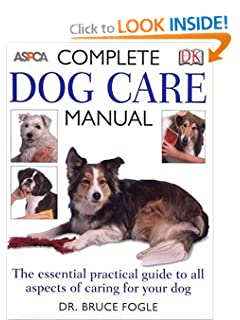 Complete Dog Care Manual (Aspca) Bruce Fogle