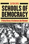Schools of Democracy: A Political His...