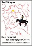 img - for Das Schwert des ein ugigen Gottes (Gundrun) (German Edition) book / textbook / text book