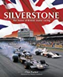 Silverstone: The Home of British Moto...