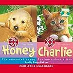 Animal Rescue: Honey and Charlie | Tina Nolan