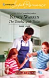 The Trouble with Twins (Single Father) (Larger Print Harlequin Superromance, No 1390) (0373781350) by Warren, Nancy