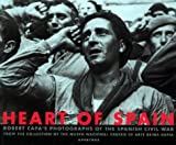 img - for Heart of Spain: Robert Capa's Photographs of the Spanish Civil War book / textbook / text book
