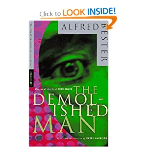 Tiger! Tiger! and The Demolished Man - Alfred Bester
