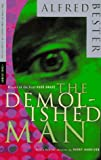 The Demolished Man (0679767819) by Bester, Alfred