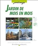 echange, troc Daniel Brochard - Jardin de mois en mois