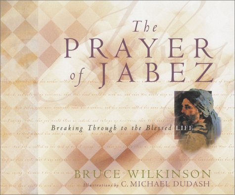 Image for The Prayer of Jabez Gift Edition: Breaking Through to the Blessed Life (Breakthrough Series)