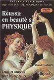 echange, troc Daniel Damman - Réussir en beauté sa physique, (MPSI, PCSI ; MP*, MP, PC*, PC, PSI*, PSI)
