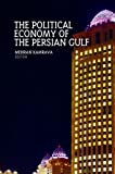 img - for Political Economy of the Persian Gulf book / textbook / text book