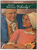 Happy Birthday Felicity!: A Springtime Story (American Girls Collection)