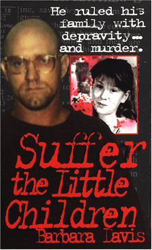 Suffer The Little Children (True Crime) front-519037