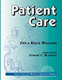 img - for Patient Care: Essentials of Medical Imaging Series book / textbook / text book