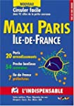 Atlas routiers : Maxi Paris - �le-de-...