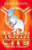 Tenth City (Land of Elyon) (0439959993) by Carman, Patrick