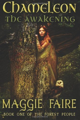 Chameleon: The Awakening (The Forest People) (Volume 1) by Faire, Maggie (2013) Paperback