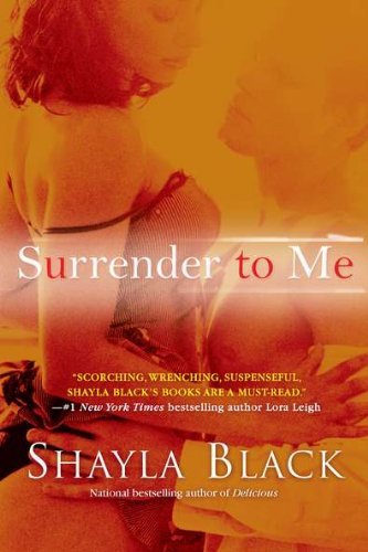 Surrender to Me (A Wicked Lovers Novel)