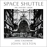 Space Shuttle 2002 Calendar: An Inside Look (0967218853) by Sexton, John