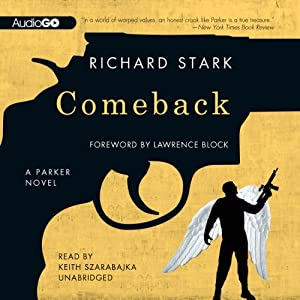 Comeback: A Parker Novel | [Richard Stark]