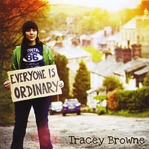 Everyone Is Ordinary