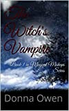 img - for The Witch's Vampire: Book 1 in Magical Mishaps Series book / textbook / text book