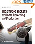 Big Studio Secrets for Home Recording...