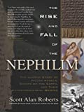 img - for The Rise and Fall of the Nephilim book / textbook / text book