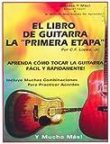 El Libro De La Guitarra De La Primera Etapa (0966771974) by Lopez, Chris