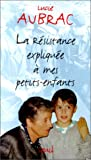"""Afficher """"La Résistance expliquée à mes petits-enfants"""""""