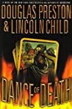 DANCE OF DEATH [PENDERGAST, BOOK 6] BY DOUGLAS PRESTON AND LINCOLN CHILD