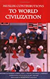 img - for Muslim Contributions to World Civilization book / textbook / text book