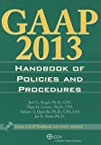 img - for GAAP Handbook of Policies and Procedures (w/CD-ROM) (2013) book / textbook / text book