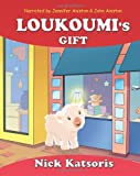 Loukoumi's Gift (Narrated by Jennifer Aniston & John Aniston)