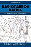"BOOKS RECEIVED: R. E. Taylor and  Ofer Bar-Yosef, ""Radiocarbon Dating: An Archaeological Perspective,"" 2nd ed. (Left Coast Press, 2014)"""