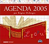 echange, troc Régine Deforges - Agenda 2005 : marque page