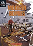 Modern Bombs (High Interest Books: High-Tech Military Weapons) (0531187098) by White, Steve