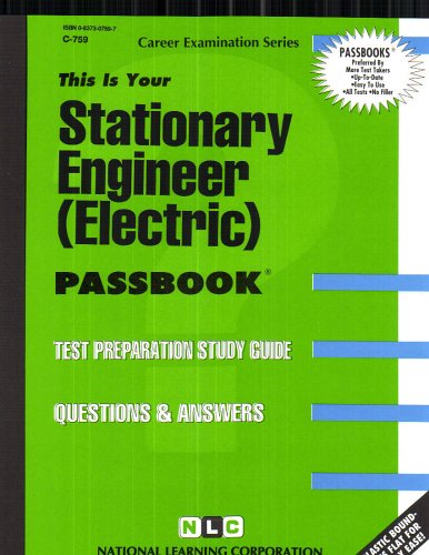 Stationary Engineer (Electric)(Passbooks) (Career Examination Ser, : C-759)