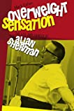 Overweight Sensation: The Life and Comedy of Allan Sherman (Brandeis Series in American Jewish History, Culture, and Life)