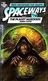 Spaceways # 16: The Planet Murderer (Spaceways Series, No. 16) (0425065626) by John Cleve (pseudonym)