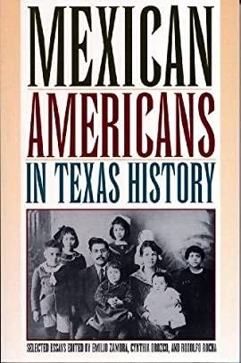Mexican Americans in Texas History: Selected Essays - Paperback