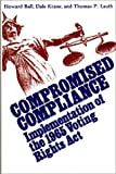 img - for Compromised Compliance: Implementation of the 1965 Voting Rights Act (Contributions in Political Science) book / textbook / text book