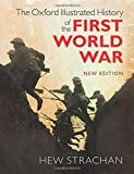 img - for The Oxford Illustrated History of the First World War: New Edition book / textbook / text book