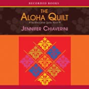 Aloha Quilt: An Elm Creek Quilts Novel | [Jennifer Chiaverini]