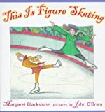 img - for This Is Figure Skating book / textbook / text book