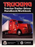 Trucking: Tractor-Trailer Driver Hand...