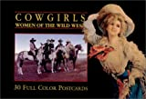 Cowgirls : Women of the Wild West